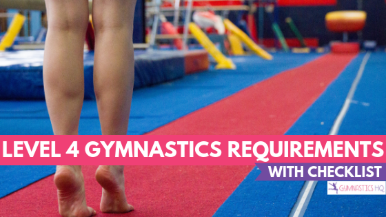 Level 4 Gymnastics Requirements