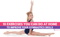 10 Exercises You Can Do at Home to Improve your Gymnastics Skills