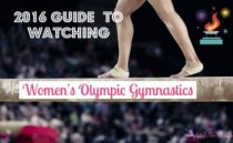 2016 Guide to Watching Women's Olympic Gymnastics
