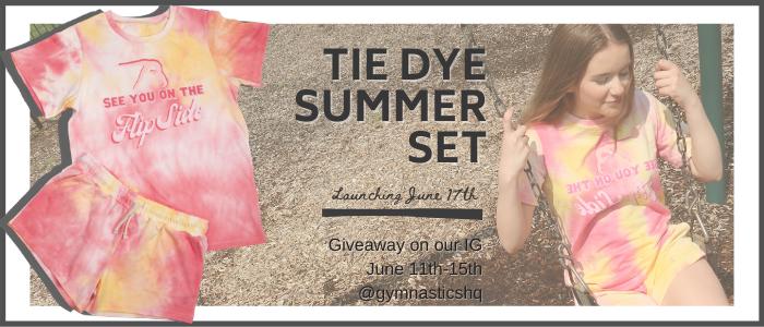 Tie Dye Summer set launch