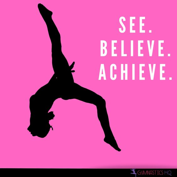 Gymnastics quote See, Believe, Achieve