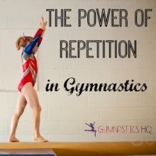 The Power of Repetition in Gymnastics