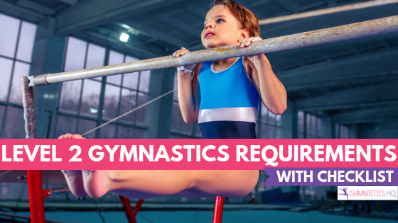 Level 2 Gymnastics Requirements with free printable checklist of skills
