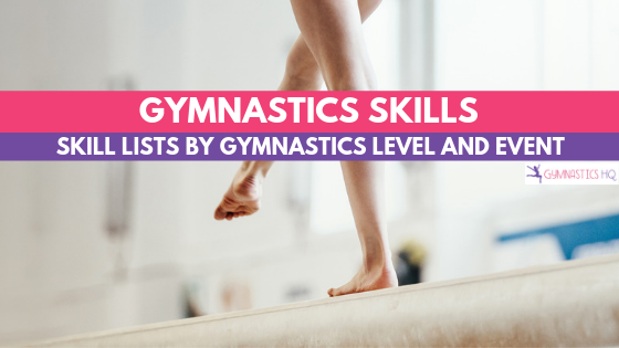 Gymnastics skills - lists by gymnastics level and event