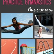 12 Creative Ways to Practice Gymnastics This Summer