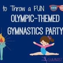 How to Throw a Fun Olympic-Themed Gymnastics Party