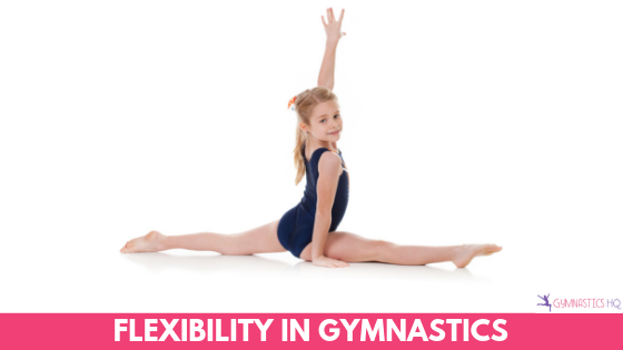 Flexibility in Gymnastics