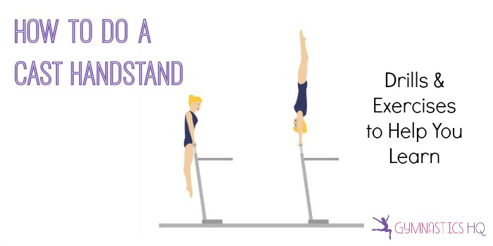 how to do a cast handstand