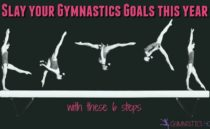 Slay Your Gymnastics Goals this Year with these 6 Steps