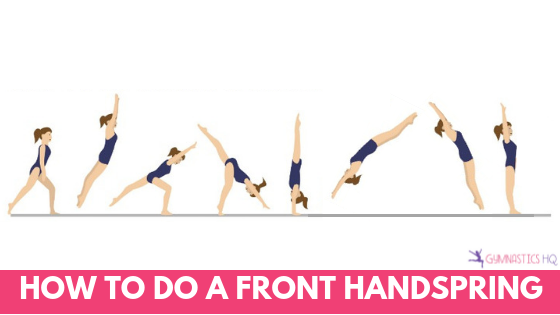 How to do a front handspring with step by step guide and exercises to do to strengthen the muscles needed for a front handspring.