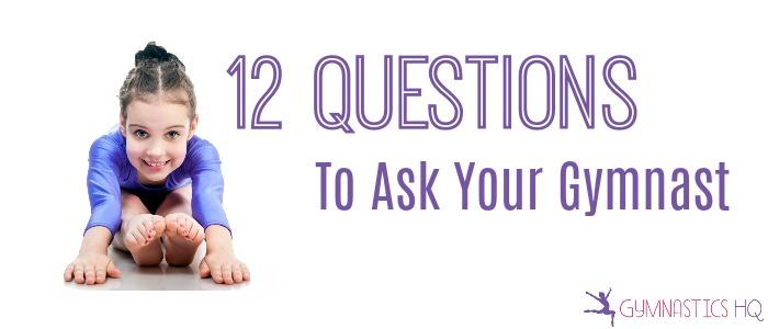 questions to ask your gymnast