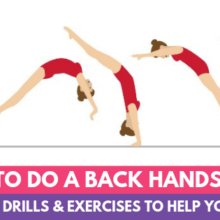 How to Do a Back Handspring: The Best Drills and Exercises to Help You Learn