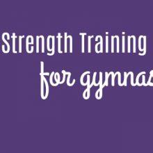 8 Strength Training Principles for Gymnasts