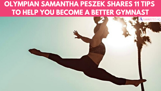 11 Tips To Help You Become a Better Gymnast