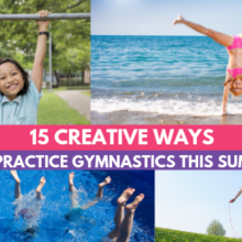 15 Creative Ways to Practice Gymnastics This Summer