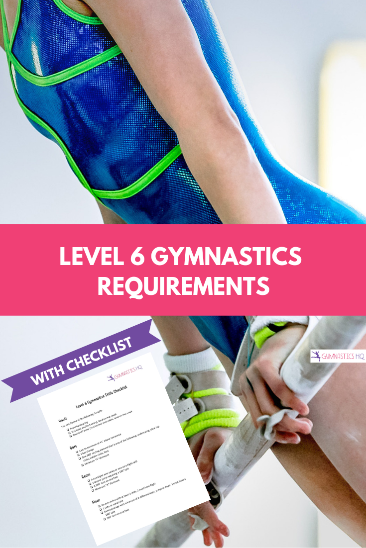 Level 6 Gymnastics Requirements explained