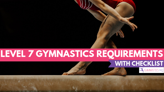 Level 7 Gymnastics Requirements explained with checklist