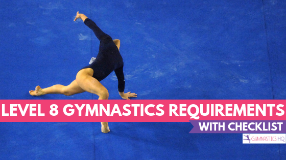 Level 8 Gymnastics Requirements