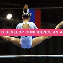 7 Ways To Develop Confidence As A Gymnast