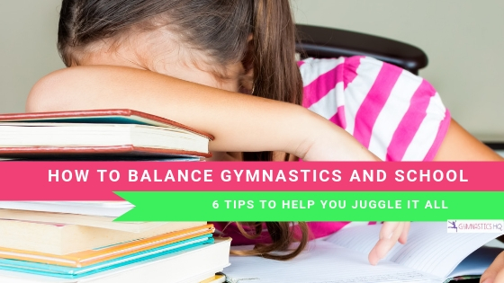How To Balance Gymnastics and School, www.gymnasticshq.com