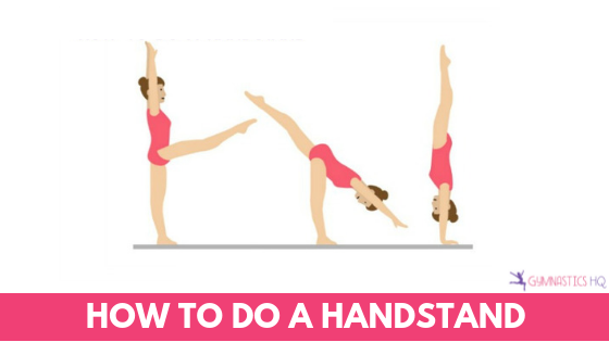 e5a6e1769d38 How to do a Handstand: The Best Drills & Exercises to Help you Learn!