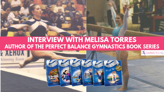 Hear tips from former gymnast and author Melisa Torres of the Perfect Balance Gymnastics Series.