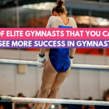 5 Habits of Elite Gymnasts That You Can Do Too To See More Success In Gymnastics