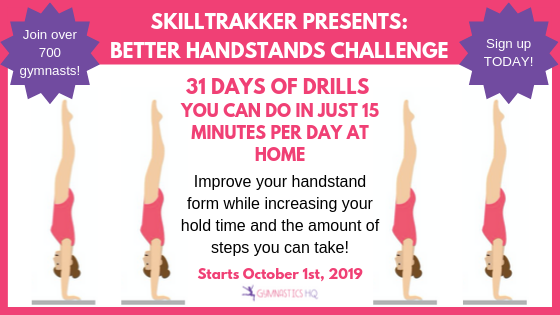 SkillTrakker Better Handstands Challenge starts October 1, 2019! Hurry and sign up today!