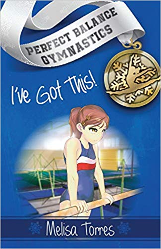 Perfect Balance Gymnastics Series Book 1 I've Got This