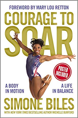 Courage to Soar by Simone Biles makes a great holiday gift for your gymnast.