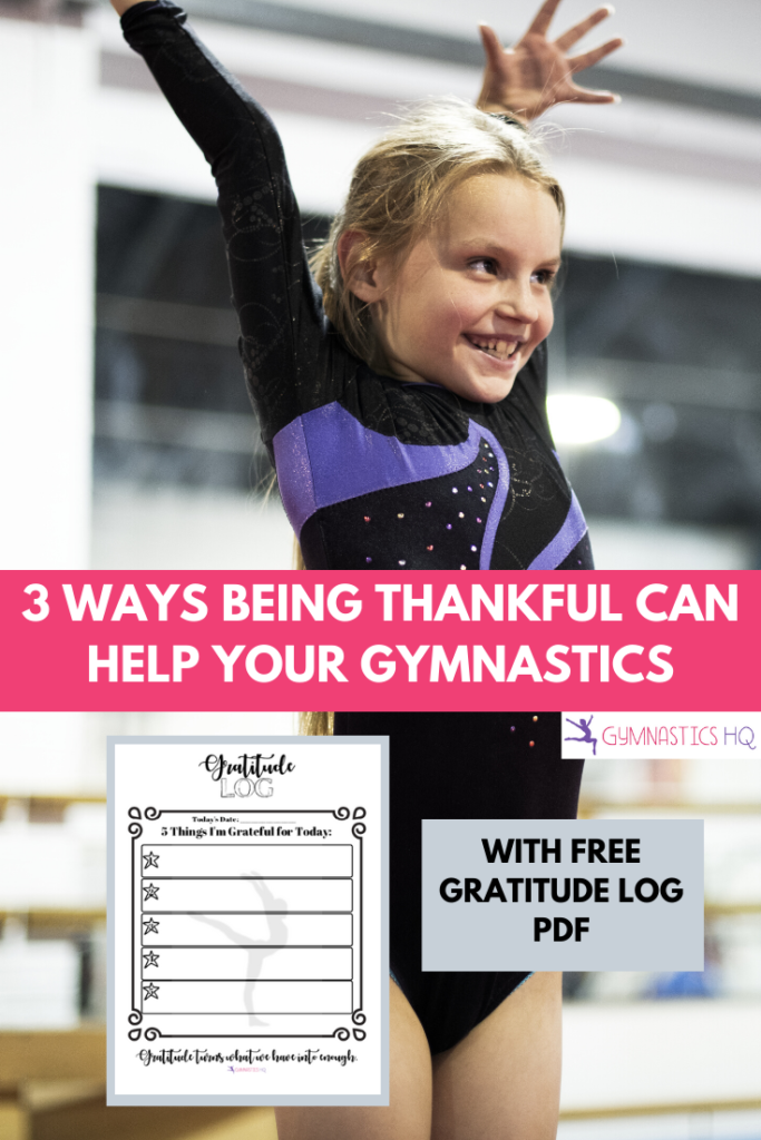 3 Ways Being Thankful Can Help Your Gymnastics with free Gratitude Log download