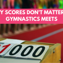 Why Scores Don't Matter in Gymnastics Meets