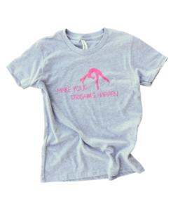 make your dreams happen shirt