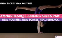 GymnasticsHQ's Judging Series Part Three – Beam Edition