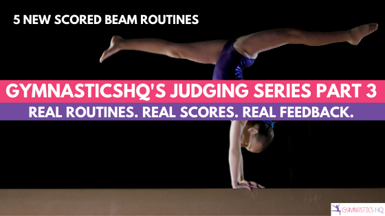 We break down 5 different beam routines and show you the places where judges most likely took deductions.