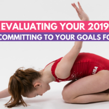 Evaluating Your 2019 in Gymnastics