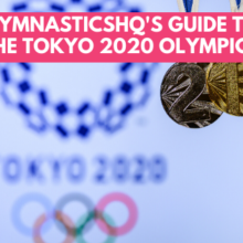 2020 Gymnastics Guide to Tokyo Olympics