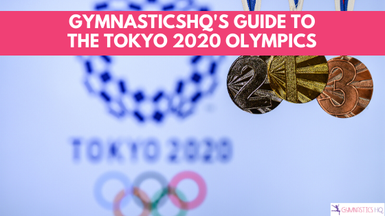 2020 Olympics guide to gymnastics