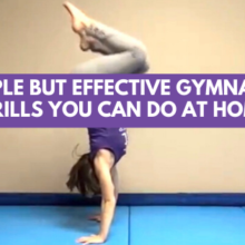 4 Simple But Effective Gymnastics Drills You Can Do At Home