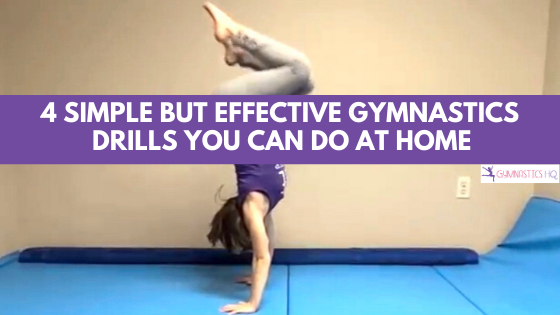 4 Simple But Effective Gymnastics Drills to Do at Home