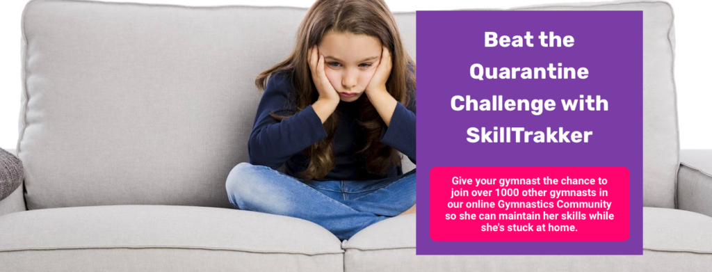 Join us for SkillTrakker's Beat the Quarantine Gymnastics Challenge