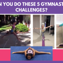 Can You Do These 5 Gymnastics Challenges?