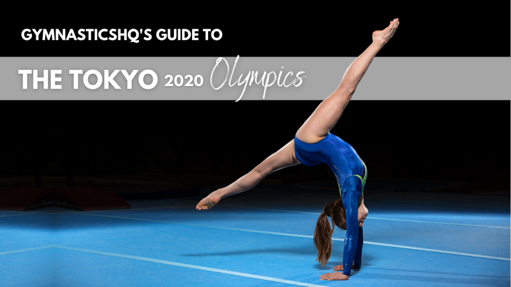guide to gymnastics at 2020 olympics