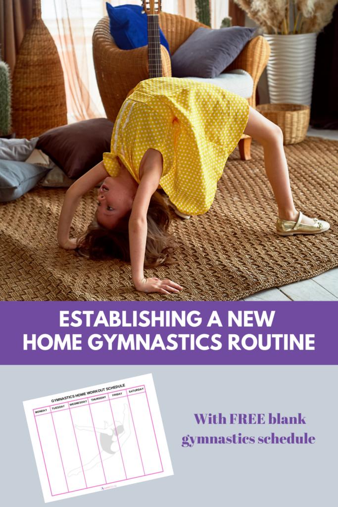 Establishing a new home gymnastics routine