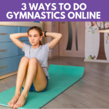 3 Ways To Do Gymnastics Online