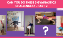 Part 2: Can You Do These 5 Gymnastics Challenges?