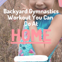 Backyard Gymnastics Workout You Can Do At Home