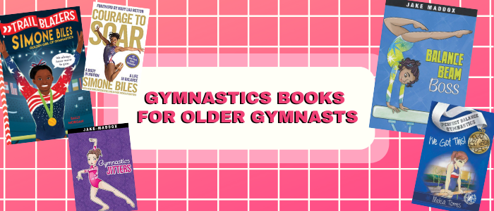 gymnastics books for older gymnasts