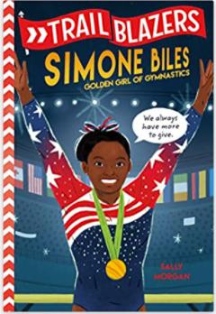 trailblazers story simone biles gymnastics books