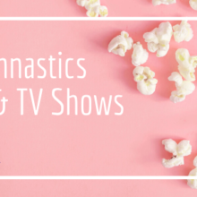 Best Gymnastics Movies/TV Shows